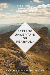 Five Ways to Conquer Fear and Uncertainty